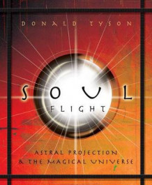 Soul Flight av Donald Tyson (Heftet)