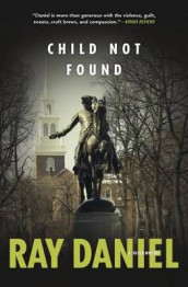 Child Not Found: Book 3 av Ray Daniel (Heftet)