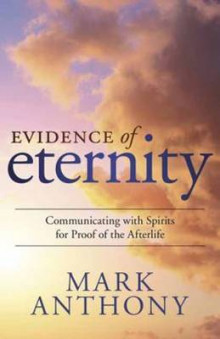 Evidence of Eternity av Mark Anthony (Heftet)