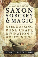 Omslag - A Handbook of Saxon Sorcery and Magic