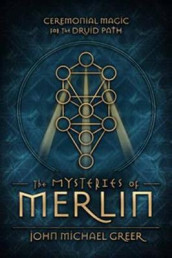 The Mysteries of Merlin av John Michael Greer (Heftet)