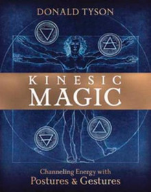 Kinesic Magic av Donald Tyson (Heftet)