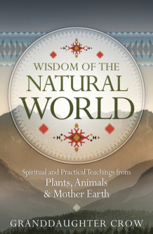 Wisdom of the Natural World av Granddaughter Crow Granddaughter Crow (Heftet)