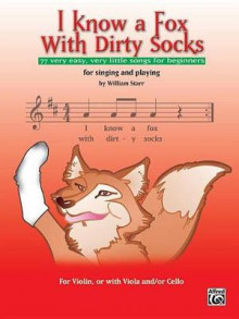 I Know a Fox with Dirty Socks av William Starr (Heftet)