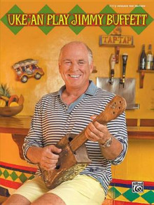 Uke'an Play Jimmy Buffett av Jimmy Buffett (Heftet)
