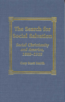 The Search for Social Salvation av Gary Scott Smith (Innbundet)