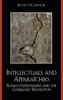Intellectuals and Apparatchiks av O'Connor (Innbundet)