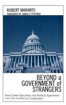 Beyond a Government of Strangers av Robert Maranto (Innbundet)
