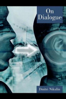 On Dialogue av Dmitri Nikulin (Heftet)