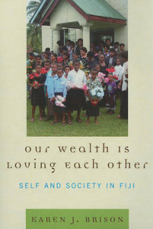 Our Wealth Is Loving Each Other av Karen J. Brison (Heftet)