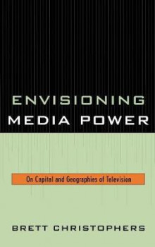 Envisioning Media Power av Brett Christophers (Innbundet)