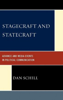 Stagecraft and Statecraft av Dan Schill (Innbundet)