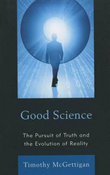 Good Science av Timothy McGettigan (Innbundet)