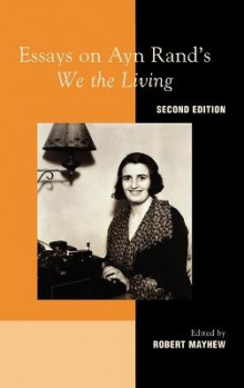 Essays on Ayn Rand's We the Living av Robert Mayhew (Innbundet)