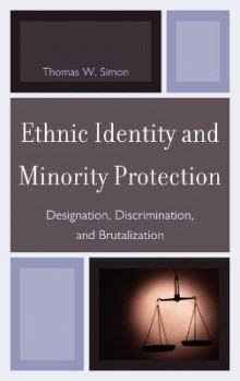 Ethnic Identity and Minority Protection av Thomas W. Simon (Innbundet)