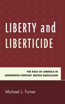 Liberty and Liberticide av Michael J. Turner (Innbundet)
