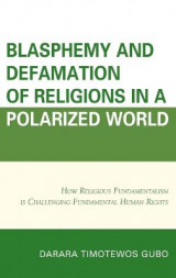 Omslag - Blasphemy And Defamation of Religions In a Polarized World