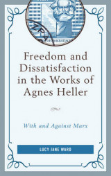 Omslag - Freedom and Dissatisfaction in the Works of Agnes Heller