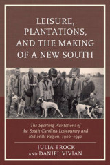Omslag - Leisure, Plantations, and the Making of a New South