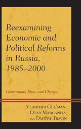 Omslag - Reexamining Economic and Political Reforms in Russia, 1985-2000