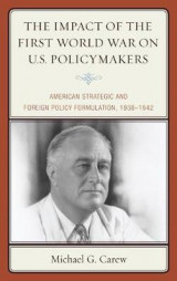 Omslag - The Impact of the First World War on U.S. Policymakers