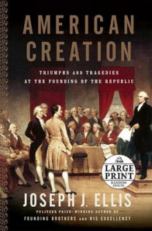 American Creation av Joseph J Ellis (Heftet)