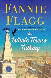 The Whole Town's Talking av Fannie Flagg (Heftet)