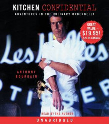 Kitchen Confidential av Anthony Bourdain (Lydbok-CD)