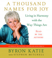 A Thousand Names for Joy av Byron Katie (Lydbok-CD)