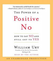 The Power of a Positive No av William L Ury (Lydbok-CD)