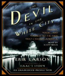 The Devil in the White City av Erik Larson (Lydbok-CD)