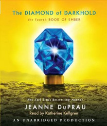 The Diamond of Darkhold av Jeanne DuPrau (Lydbok-CD)