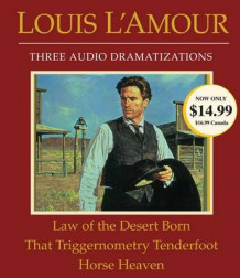 Law of the Desert Born/That Triggernometry Tenderfoot/Horse Heaven av Louis L'Amour (Lydbok-CD)