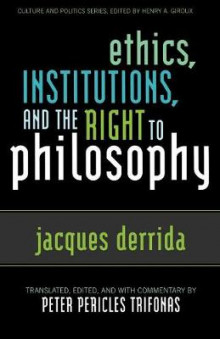 Ethics, Institutions and the Right to Philosophy av Jacques Derrida og Peter Pericles Trifonas (Heftet)