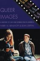 Queer Images av Harry M. Benshoff og Sean Griffin (Heftet)