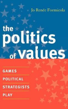 The Politics of Values av Jo Renee Formicola (Innbundet)