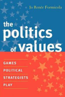 The Politics of Values av Jo Renee Formicola (Heftet)
