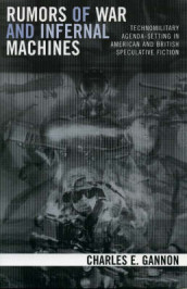 Rumors of War and Infernal Machines av Charles E. Gannon (Heftet)