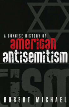 A Concise History of American Antisemitism av Robert Michael (Heftet)