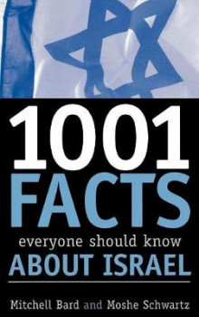 1,001 Facts Everyone Should Know About Israel av Mitchell G. Bard og Moshe Schwartz (Innbundet)