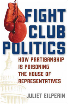 Fight Club Politics av Juliet Eilperin (Innbundet)