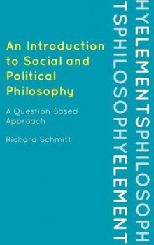 An Introduction to Social and Political Philosophy av Richard Schmitt (Innbundet)