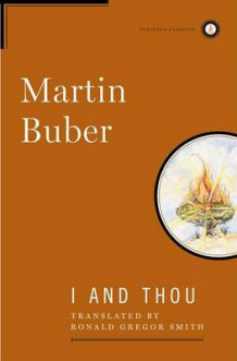 I and Thou av M Buber (Innbundet)