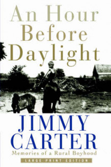 An Hour Before Daylight av Jimmy Carter (Innbundet)