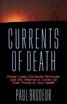 Currents of Death av Paul Brodeur (Heftet)