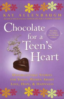 Chocolate for a Teen's Heart av Kay Allenbaugh (Heftet)