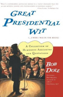 Great Presidential Wit I Wish I Was av Dole (Heftet)