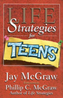 Life Strategies for Teens av Jay McGraw (Heftet)