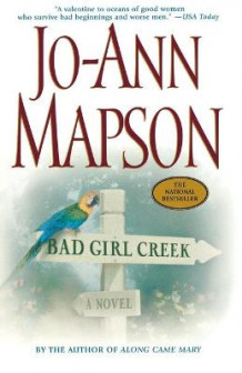 Bad Girl Creek av Jo-Ann Mapson (Heftet)