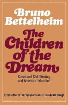 The Children of the Dream av Bruno Bettelheim (Heftet)